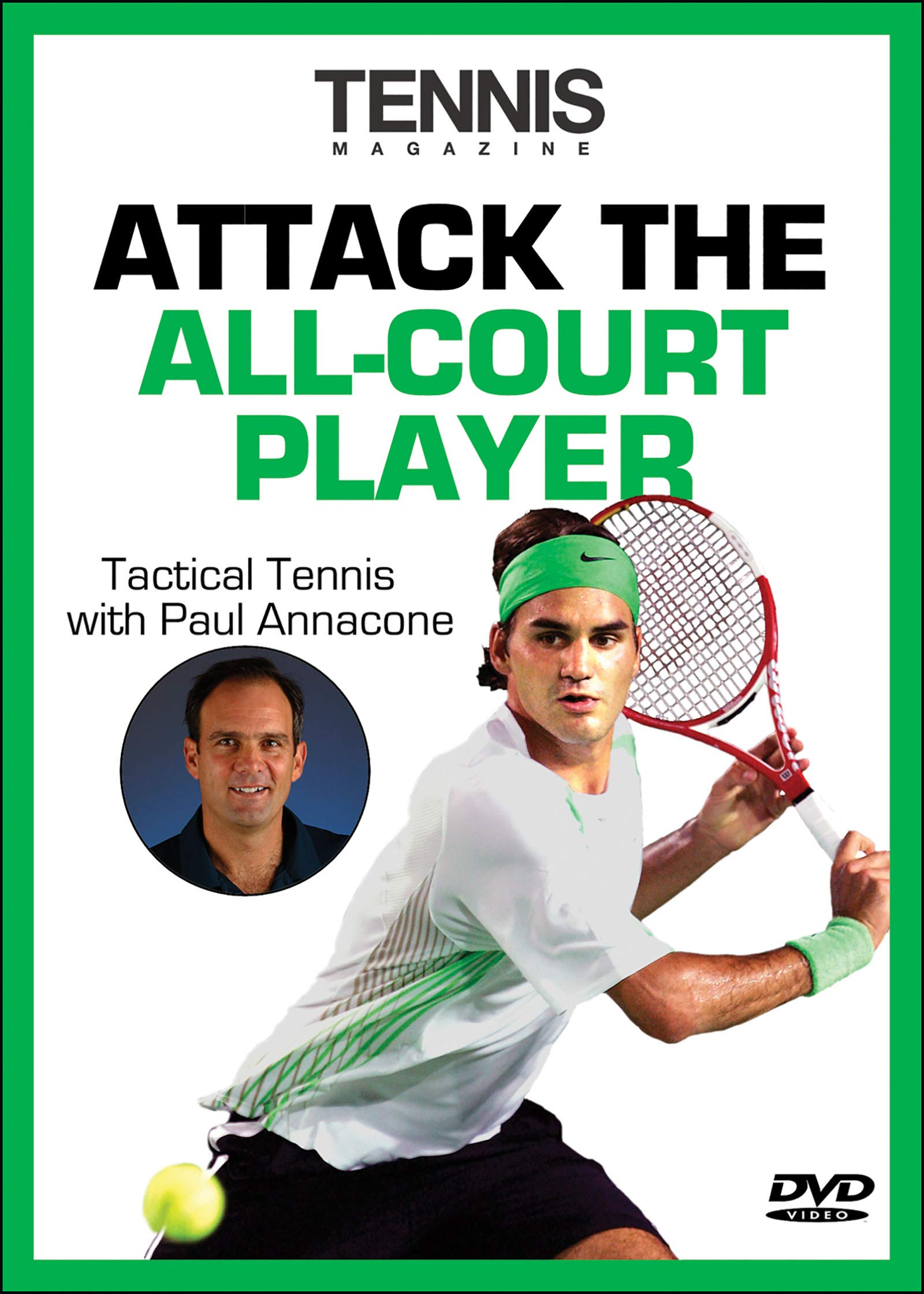 Attack The All-Court Player (Tactical Tennis)