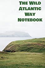 The Wild Atlantic Way Notebook
