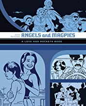 Angels And Magpies: A Love and Rockets Book (Love and Rockets)