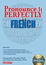 Pronounce it Perfectly in French: With Online Audio (Barron's Foreign Language Guides)