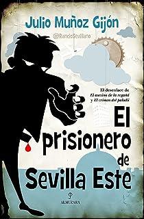 El prisionero de Sevilla Este (Novela
