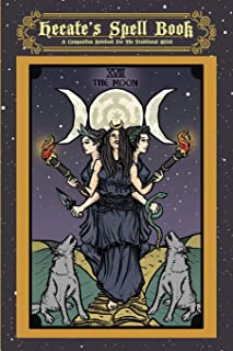 Hecate's Spell Book: A Composition Notebook For The Traditional Witch