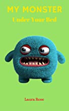 Books for kids: My Monster under your bed Children's Books, Kids Books, Bedtime Stories For Kids, Kids Fantasy Book