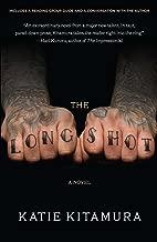 The Longshot: A Novel
