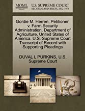 Gordie M. Herren, Petitioner, v. Farm Security Administration, Department of Agriculture, United States of America. U.S. S...