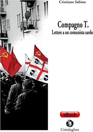 Compagno T.:  Lettera a un comunista sardo (Pósidos Vol. 38)