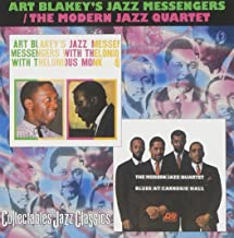 Art Blakey's Jazz Messengers with Thelonious Monk / The Modern Jazz Quartet: Blues at Carnegie Hall