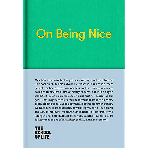 On Being Nice (School of Life Library)
