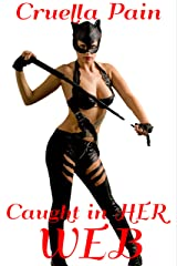 Caught in Her WEB: A Story of Blackmail Kindle Edition