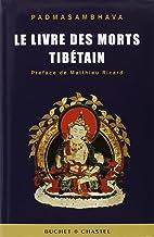 Le livre des morts tibétain : La grande libération par l'écoute dans les états intermédiaires (ESS DOC SCI HU)