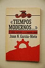 Tiempos modernos: El control capitalista y la respuesta obrera (Colección Primero de mayo) (Spanish Edition)