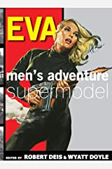 Eva: Men's Adventure Supermodel (10) (Men's Adventure Library) Hardcover