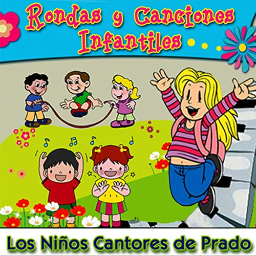 Rondas y Canciones Infantiles by Los Niños Cantores de Prado ...