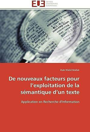 De nouveaux facteurs pour l'exploitation de la sémantique d'un texte: Application en Recherche dInformation