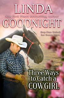 Three Ways to Catch a Cowgirl: Hometown Heroes