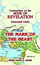 Commentary of Revelation (Vol. 2—The Mark of the Beast)