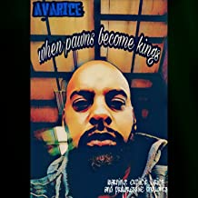 When Pawns Become Kings [Explicit]