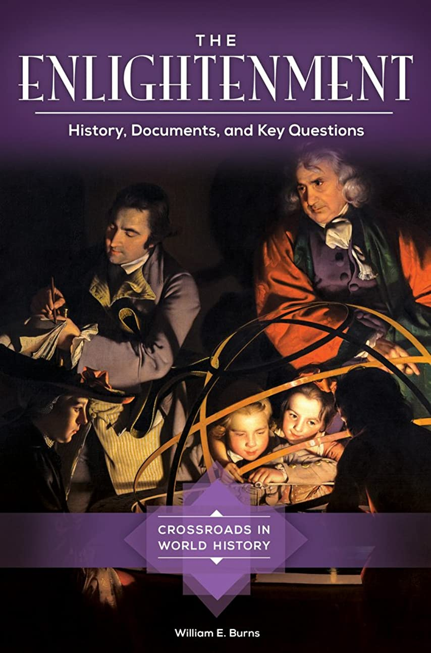 ブランデー性別内なるThe Enlightenment: History, Documents, and Key Questions (Crossroads in World History) (English Edition)