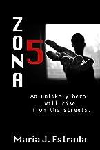 Zona 5: A Novelette