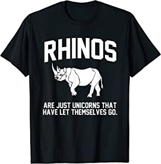 Rhinos are just Unicorns that have let themselves go T-Shirt