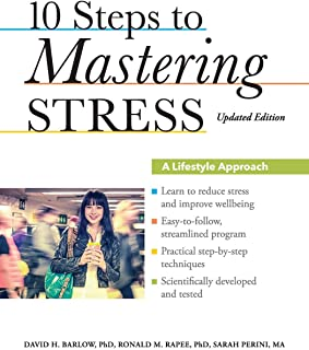 10 Steps to Mastering Stress: A Lifestyle Approach, Updated Edition