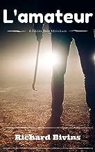 L'amateur (A Julian Beck Adventure Book 2)