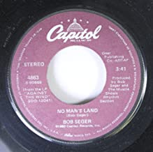 Bob Seger 45 RPM Against The Wind / No Man's Land