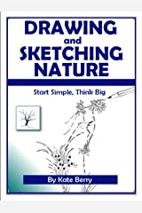 Drawing and Sketching Nature (Teach Yourself To Draw Book 3) Kindle Edition