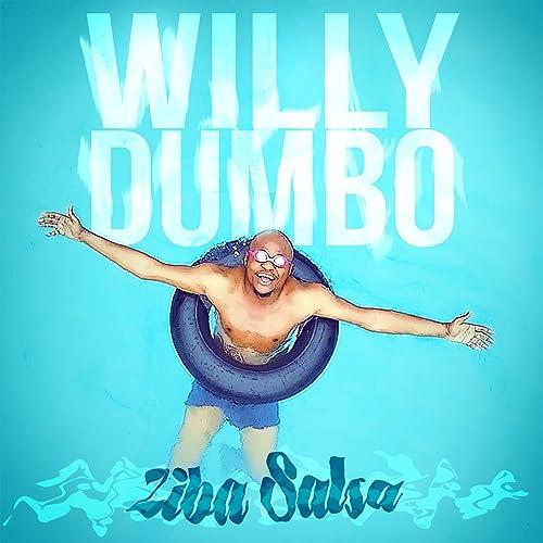 DUMBO SALSA MP3 TÉLÉCHARGER ZIBA WILLY