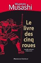 Le livre des cinq roues (Sagesse de l'Orient) (French Edition)