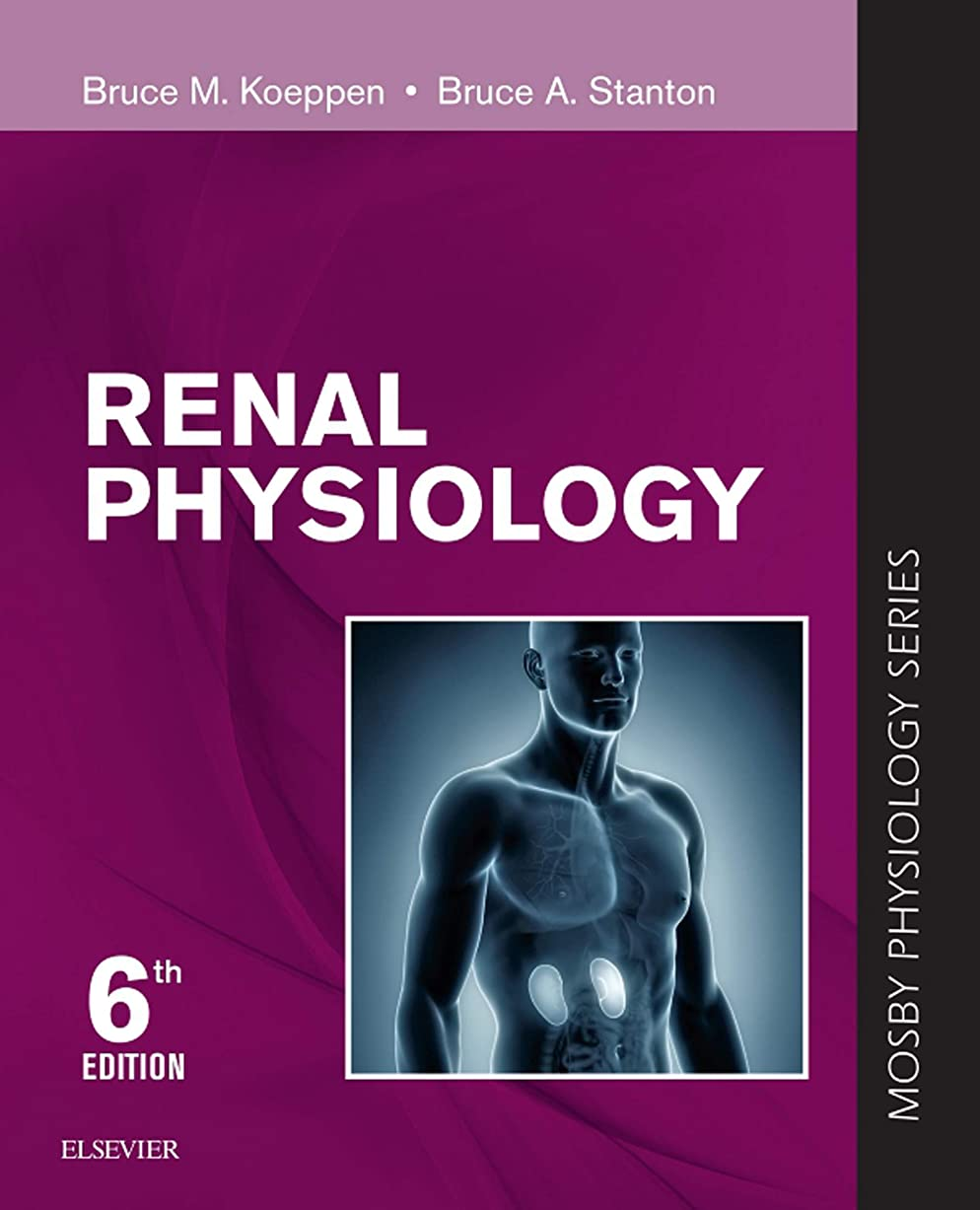 楕円形のマナーRenal Physiology E-Book: Mosby Physiology Series (Mosby's Physiology Monograph) (English Edition)