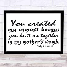 cupGTR :) Bible Wall Art—Perfect Christian Gift - with Frame - Size14x11in -Psalm 13913, You Created My Inmost Being Knit Me Together in Mothers Womb