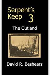 Serpent's Keep 3 - the Outland Kindle Edition