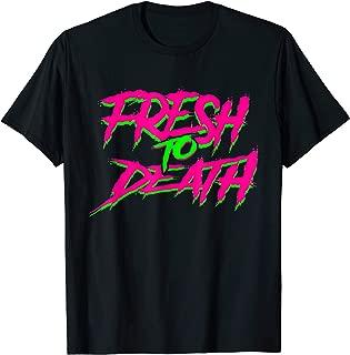 Halloween Fresh to Death T-Shirt