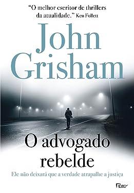 O Advogado Rebelde (Em Portuguese do Brasil)