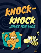 knock knock jokes for kids: my first knock knock joke book Silly, Challenging, and Downright Hilarious Questions for Kids, Teens, and Adults(Activity & ... Ideas) where is my butt (English Edition)