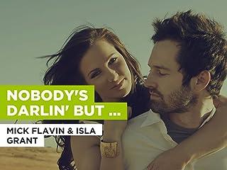Nobody's Darlin' But Mine al estilo de Mick Flavin & Isla Grant