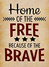 Home Decorative Outdoor 4th of July Home of The Free Because of The Brave Double Sided Garden Flag Quote, USA House Yard Flag, Garden Yard US Navy Decorations, Patriotic Outdoor Flag 12.5 x 18 Gift