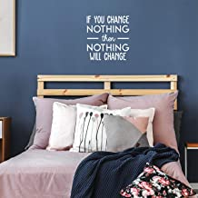 Best if you change nothing nothing will change quote Reviews