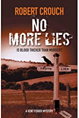 No More Lies (The Kent Fisher Murder Mysteries Book 4) Kindle Edition