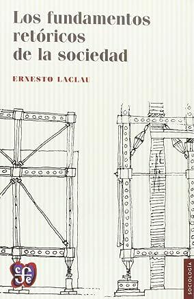 LOS FUNDAMENTOS RETÓRICOS DE LA SOCIEDAD