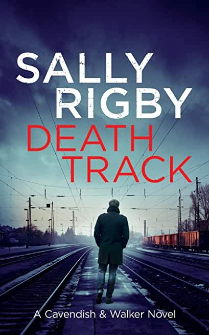 Death Track: A Cavendish & Walker Novel - Book 3