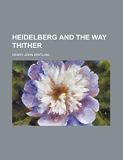 Heidelberg and the Way Thither