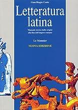 Scaricare Libri Letteratura latina. Manuale storico dalle origini alla fine dell'impero romano PDF