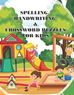 Spelling Handwriting & Crossword Puzzles for Kids: My First Grade Workbook With Sight Words and More Sentences Improve To ...