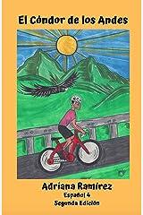 El Cóndor de los Andes (Spanish Edition) Kindle Edition