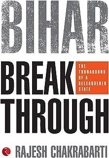 Bihar Breakthrough: The Turnaround of a State
