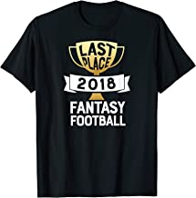 Last Place 2018 Fantasy Football Loser T Shirt Trophy Worst