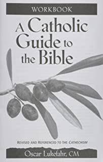 A Catholic Guide to the Bible Workbook, Revised