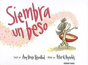 Siembra un beso (Spanish Edition)